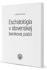 Eschatológia v slovenskej barokovej poézii