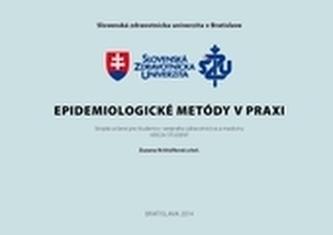 Epidemiologické metódy v praxi. Verzia študent.