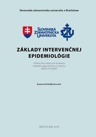 Základy intervenčnej epidemiológie. Verzia študent.
