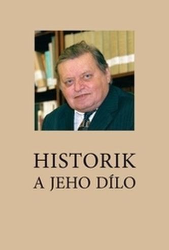 Historik a jeho dílo