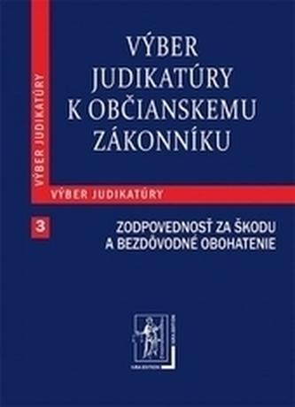 Výber judikatúry k Občianskemu zákonníku, 3. časť