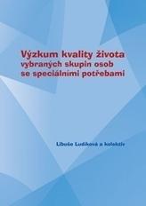 Výzkum kvality života vybraných skupin osob se speciálními potřebami