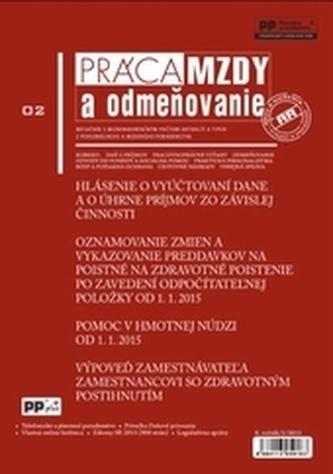 Práca, mzdy a odmeňovanie 2/2015