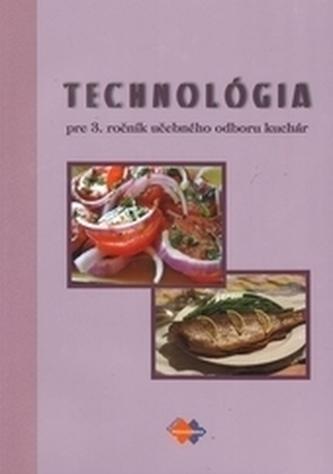Technológia pre 3. ročník učebného odboru kuchár