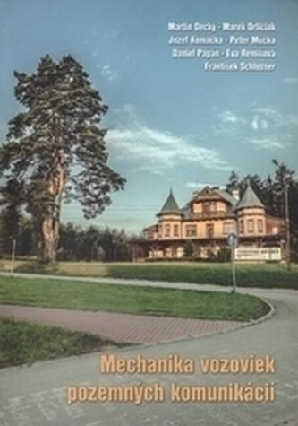 Mechanika vozoviek pozemných komunikácií - Kolektív autorov