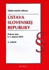Ústava SR. ÚZZ, právny stav k 1. marcu 2015