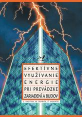 Efektívne využívanie energie pri prevádzke zariadení a budov