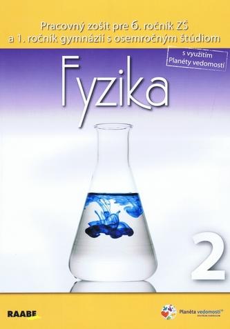 Fyzika pre 6. ročník ZŠ a 1. ročník gymnázií s osemročným štúdiom 2. polrok