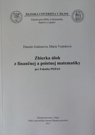 Zbierka úloh z finančnej a poistnej matematiky