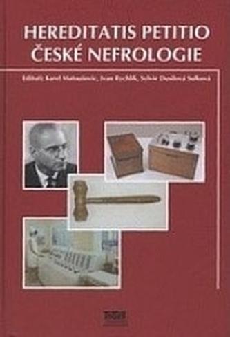 Hereditatis petitio české nefrologie