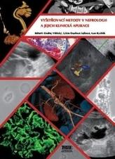 Vyšetřovací metody v nefrologii a jejich klinická aplikace