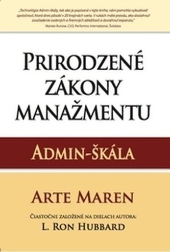 Prirodzené zákony manažmentu: Admin-škála - Maren, Arte