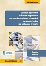 Daňové systémy v České republice a v mezinárodním srovnání se zaměřením na aktuální trendy