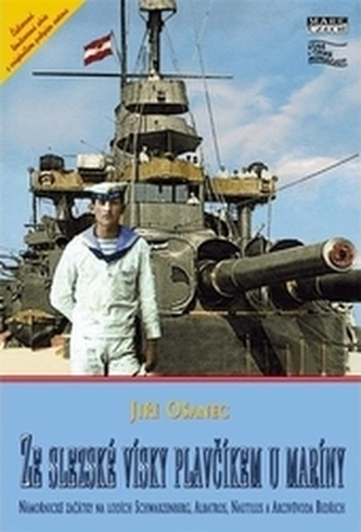 Ze slezské vísky plavčíkem u maríny - s podpisem autorů