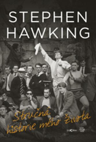 Stručná historie mého života - Hawking, Stephen