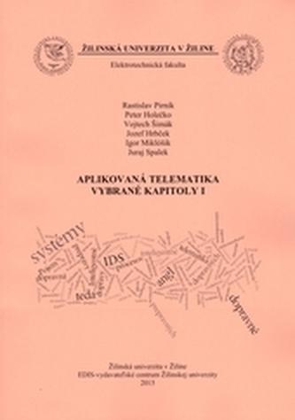 Aplikovaná telematika - vybrané kapitoly I