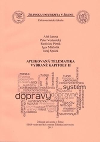 Aplikovaná telematika - vybrané kapitoly II