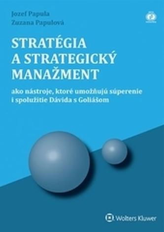 Stratégia a strategický manažment, 3. upravené vydanie