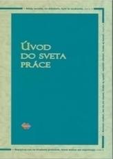 Úvod do sveta práce 3. upravené vydanie