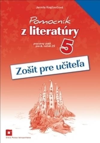 Zošit pre učiteľa k Pomocníku z literatúry pre 5. ročník ZŠ