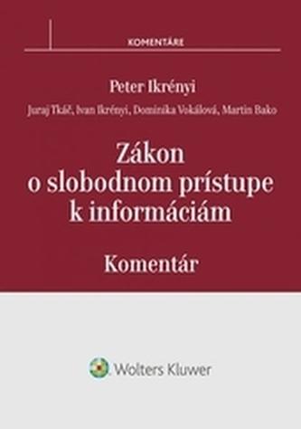 Zákon o slobodnom prístupe k informáciám - komentár