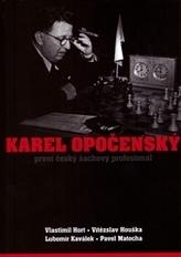 Karel Opočenský - První český šachový profesionál