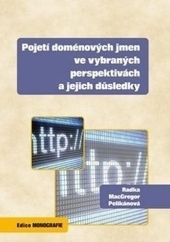 Pojetí doménových jmen ve vybraných perspektivách a jejich důsledky