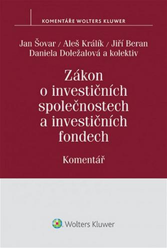 Zákon o investičních společnostech a investičních fondech - Komentář