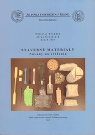 Stavebné materiály - návody na cvičenia