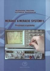 Meranie a meracie systémy I.