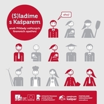 (S)ladíme s Kašparem, aneb, Příklady vstřícných firemních opatření