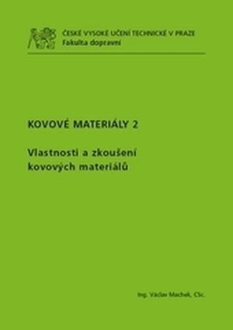 Kovové materiály 2 - Václav Machek