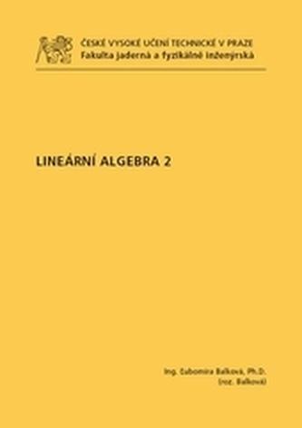 Lineární algebra 2 - Dvořáková, Ľubomíra