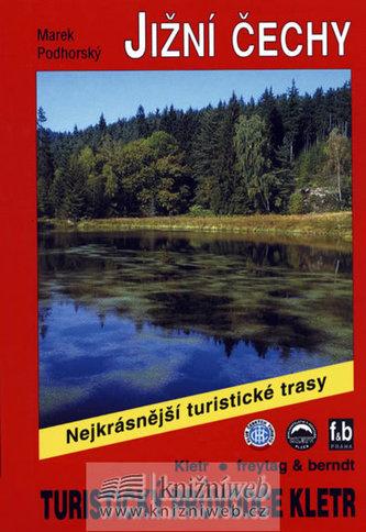 Jižní Čechy / Turistický průvodce
