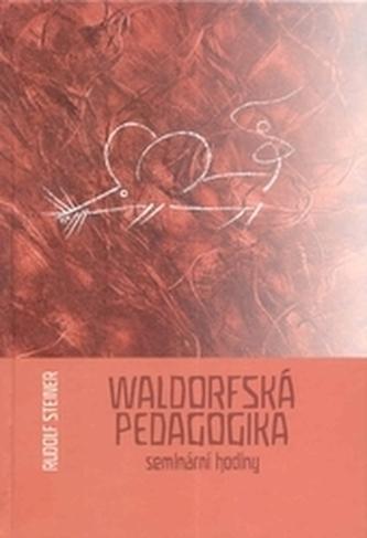Waldorfská pedagogika - seminární hodiny