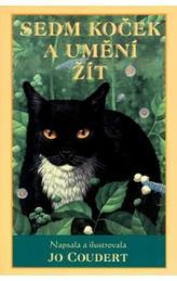 Sedm koček a umění žít