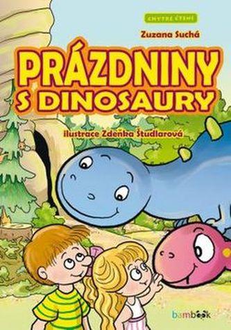 Prázdniny s dinosaury - Chytré čtení - Zuzana Suchá
