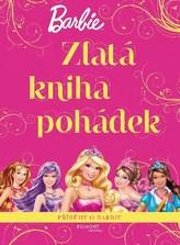 Barbie - Zlatá kniha pohádek