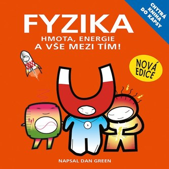Chytrá kniha do kapsy - Fyzika - Basher Simon a kolektiv
