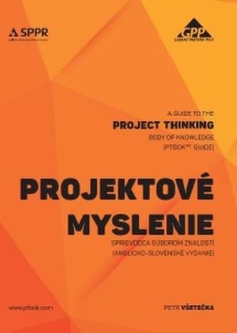 Projektové myslenie - sprievodca súborom znalostí