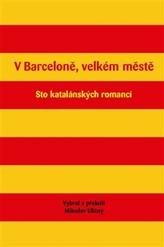 V Barceloně, velkém městě