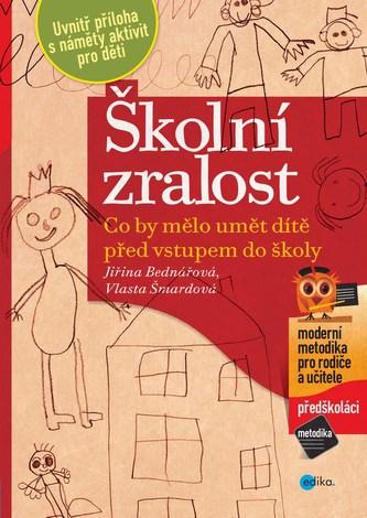 Školní zralost - Jiřina Bednářová