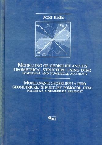 Modelovanie georeliéfu a jeho geometrickej štruktúry pomocou DTM