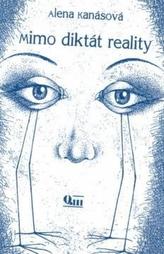 Mimo diktát reality