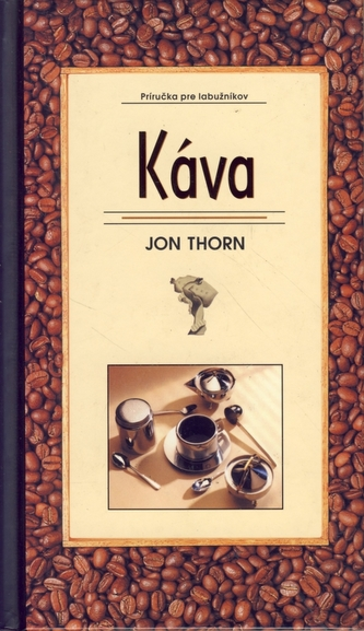 Káva-Príručka pre labužníkov