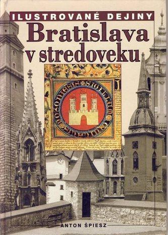 Bratislava v stredoveku-Ilustované dejiny