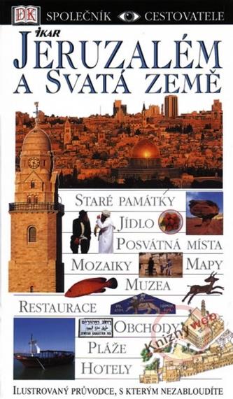 Jeruzalém a Svatá země-společník cestovatele