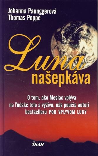 Luna našepkáva, 2. vydanie