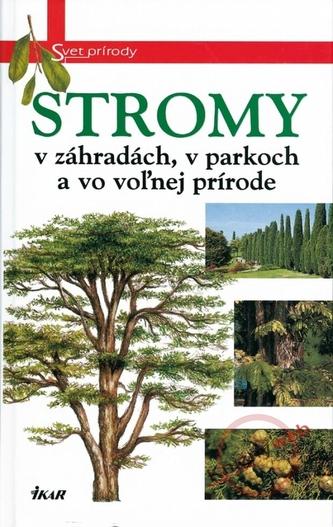 Stromy - Svet prírody