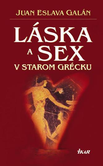 Láska a sex v starom Grécku